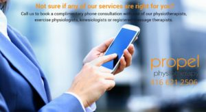 Contact Etobicoke Physiotherapy and Integrated Healthcare Specialists Propel Physiotherapy for a complimentary phone consultation.