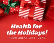 health for the holidays gift ideas Propel Physiotherapy