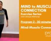 mind muscle connection exercise program Propel Physiotherapy